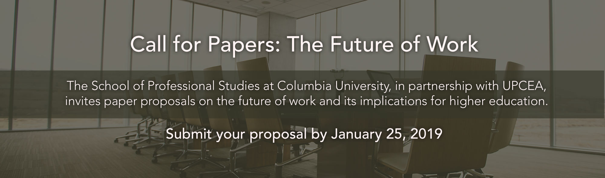 2019 Call for Papers The Future of Work